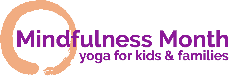 Mindfulness Month, Yoga for Families, Videos, Yoga collaboration